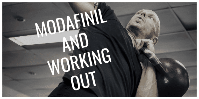 Modafinil and Working Out