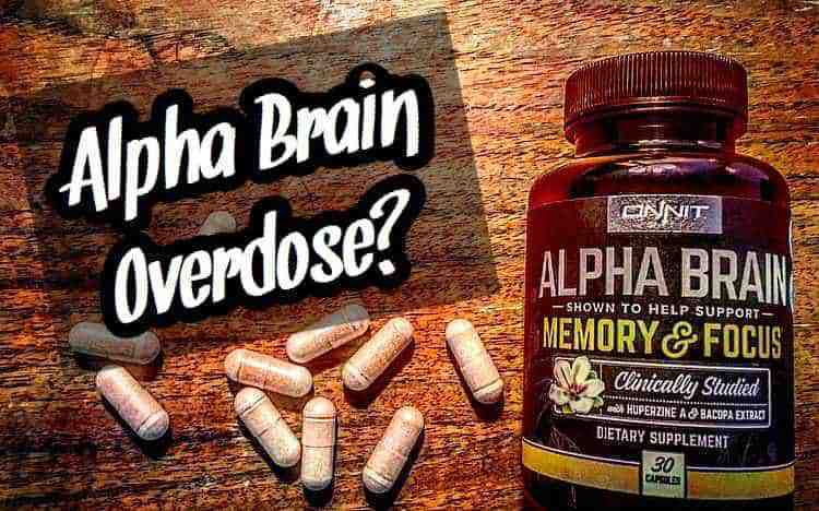 Alpha Brain Overdose